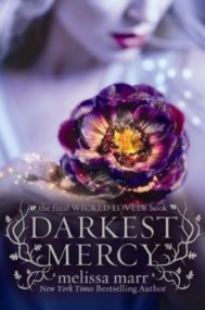 Darkest Mercy (Wicked Lovely #5)