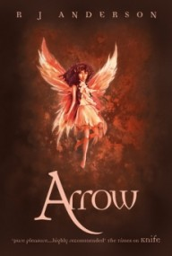 Arrow (Faery Rebels #3)