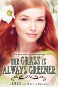 The Grass Is Always Greener (Belles #3)