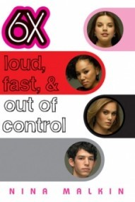 6X: Loud, Fast, & Out Of Control (6X #2)