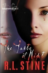 The Taste of Night (Dangerous Girls #2)