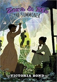 The Summoner (Zora and Me, #3)