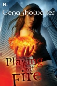 Playing with Fire (Tales of an Extraordinary Girl #1)