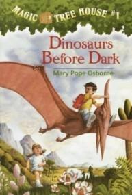 MaDinosaurs Before Dark (Magic Tree House #1)
