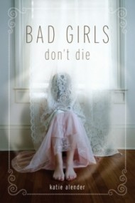 Bad Girls Don't Die (Bad Girls Don't Die #1)