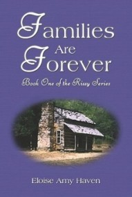 Families Are Forever (Rissy Series #1)