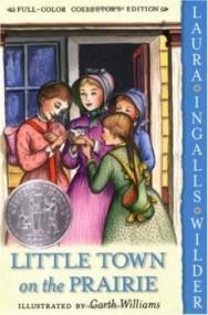 Little House Series: Little Town on the Prairie