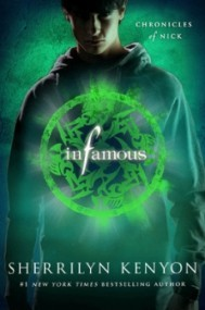 Infamous (Chronicles of Nick #3)