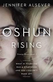 Oshun Rising: Trinity Forest Book 2