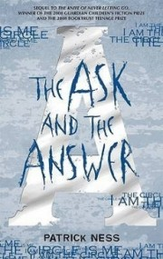 The Ask and the Answer (Chaos Walking #2)