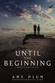 Until the Beginning (After the End #2)