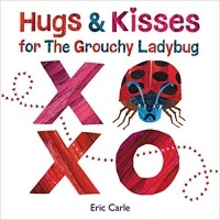 Hugs and Kisses for the Grouchy Ladybug