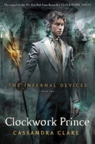 Clockwork Prince (The Infernal Devices #2)