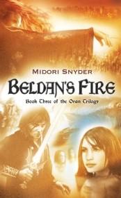 Oran Trilogy: Beldan's Fire (Book 3)