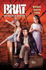 BRAT and the Kids of Warriors
