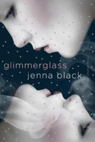 Glimmerglass (Faeriewalker Book #1)