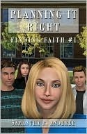 Finding Faith: Planning It Right (Book 1)