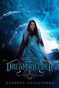 Dreamwielder (Dreamwielder Chronicles #1)