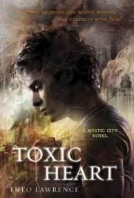 Toxic Heart (Mystic City #2)