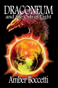 Draconeum and the Orb of Light
