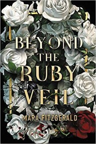 Beyond the Ruby Veil (The Walls in the Ruby Sky, #1)