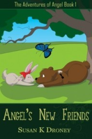 Angel's New Friends (The Adventures of Angel #1)