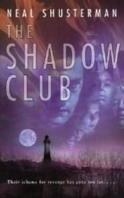 The Shadow Club (Shadow Club #1)