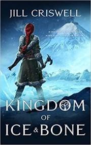 Kingdom of Ice and Bone (The Frozen Sun Saga, #2)