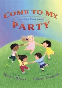 Come to My Party and Other Shape Poems