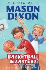 Basketball Disasters (Mason Dixon)