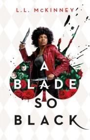 A Blade So Black (The Nightmare Verse, Book #1)