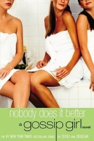 Nobody Does It Better (Gossip Girl #7)Better