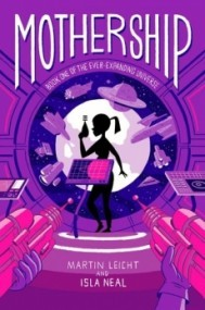 Mothership (Ever-Expanding Universe #1)