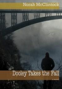 Dooley Takes the Fall (Ryan Dooley #1)