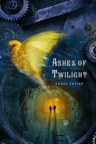 Ashes of Twilight (Ashes Trilogy #1)