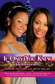 Hotlanta: If Only You Knew
