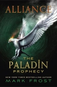 Alliance (The Paladin Prophecy #2)