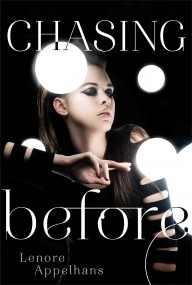Chasing Before (The Memory Chronicles #2)
