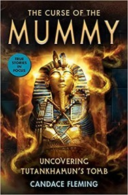 The Curse of the Mummy: Uncovering Tutankhamun's Tomb