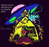 Melody Jackson and the House on Lafayette Street