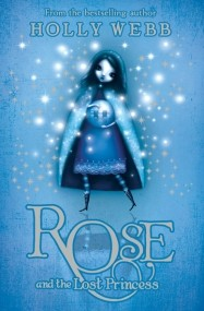 Rose and the Lost Princess (Rose #2)
