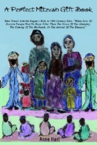 A Perfect Mitzvah Gift Book: Time Travel with the Kagan's Kids to 10th Century Kiev