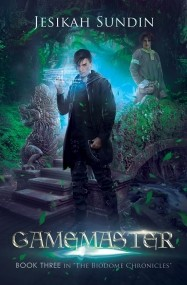 Gamemaster (The Biodome Chronicles #3)