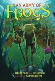 An Army of Frogs (A Kulipari Novel)