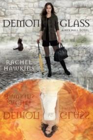 Demonglass (Hex Hall #2)