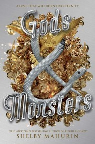 Gods & Monsters (Serpent & Dove, 3)