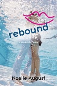 Rebound (Boomerang #2)