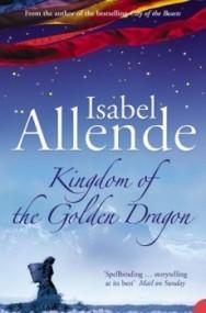 Kingdom of the Golden Dragon (Eagle and Jaguar #2)