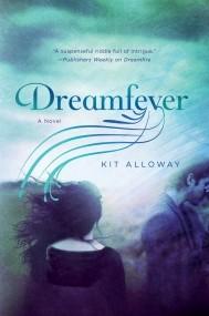 Dreamfever: A Novel (The Dream Walker Trilogy)