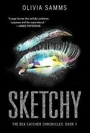 Sketchy (The Bea Catcher Chronicles #1)